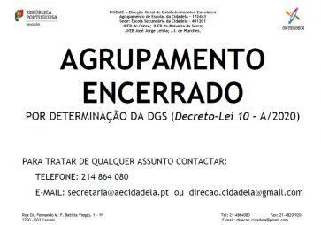 AGRUPAMENTO ENCERRADO POR DETERMINAÇÃO DA DGS